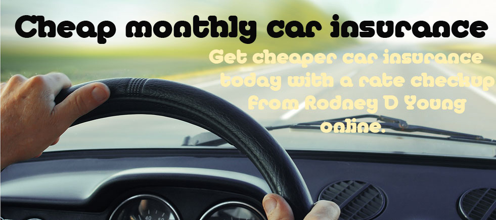 cheap monthly car insurance