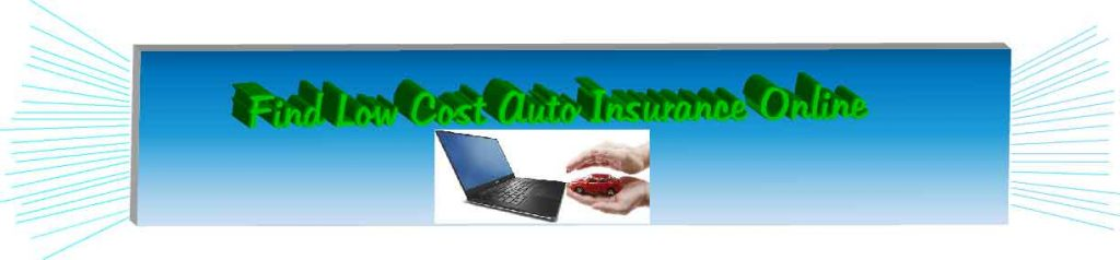 Find Low Cost Auto Insurance Online